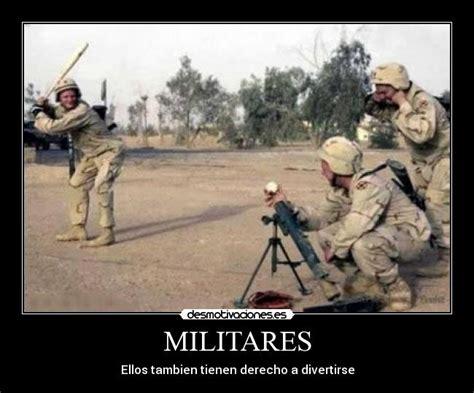 imagenes motivacionales para militares im 225 genes y carteles de militares pag 20 desmotivaciones