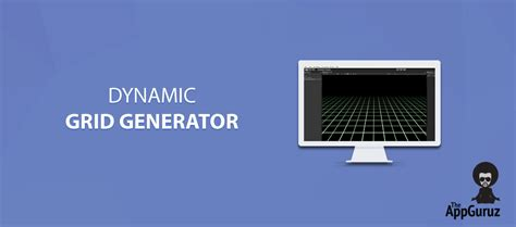 layout grid generator how to create a dynamic grid from given a row column size