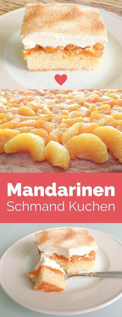 mandarinen schmand kuchen rezept die besten 17 ideen zu dessert weihnachten auf
