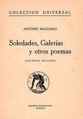a machado soledades galer 237 as y otros poemas 1907 poes 237 a sspanish literature