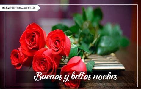 imagenes de rosas rojas de buenas noches im 225 genes de buenas noches con rosas hermosas y mensajes