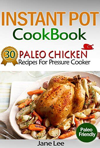instant pot cookbook 5 this book includes paleo instant pot keto instant pot books cookbooks list the newest quot high protein quot cookbooks