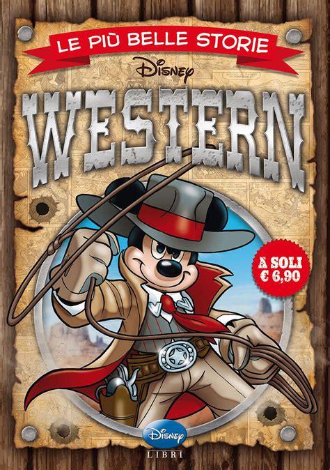 libro le storie dietro le libro le pi 249 belle storie western di