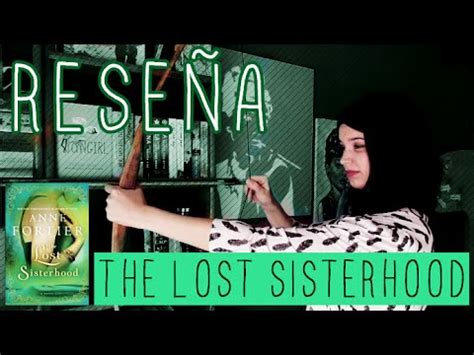 Lost Sisterhood rese 209 a the lost sisterhood de fortier espa 241 ol
