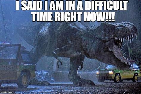 Meme Generator Jurassic Park - jurassic park t rex imgflip