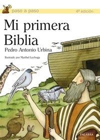 mi primera biblia para 0825419263 libro mi primera biblia de pedro antonio urbina