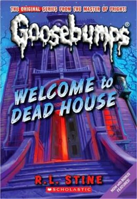the house rl stine welcome to dead house classic goosebumps series by r l