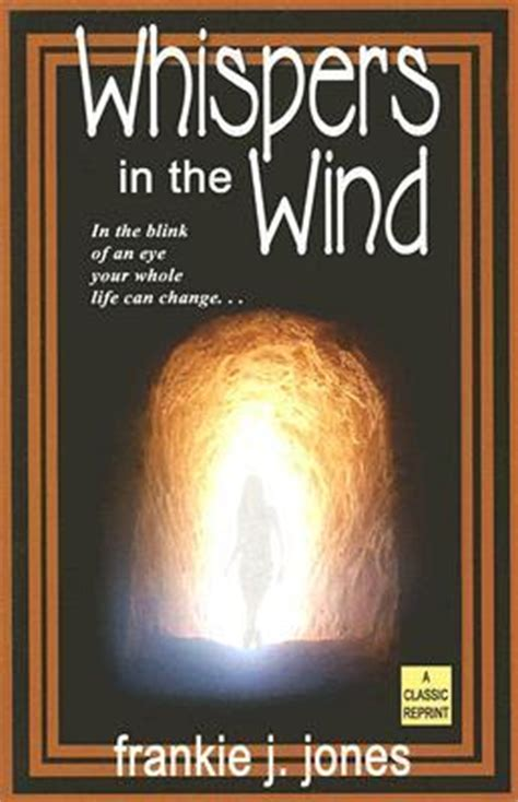 wind and weather classic reprint books whispers in the wind frankie j jones 9781594930379