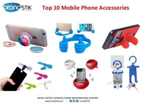 Top 10 Accessories by Top 10 Mobile Phone Accessories
