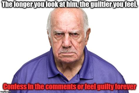 Angry Old Man Meme - angry old man imgflip