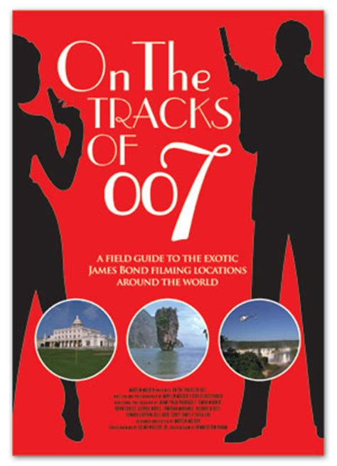 james bond film locations on the tracks of 007 all james bond film locations in