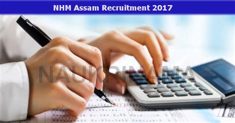Assam Mba 2017 by Nhm Assam Manager And Accounts Officer 2017 Naukri Nama