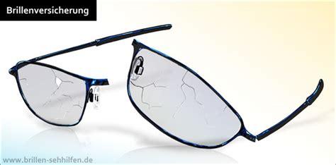 Brille Selber Reparieren by Brillenversicherung Pro Contra Inkl Vergleich