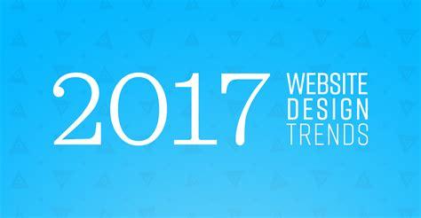 branding design trends 2017 website design trends for 2017 web design branding