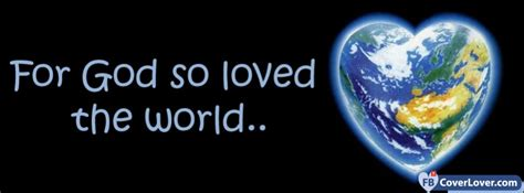 for god so loved the world for god so loved the world religion christian