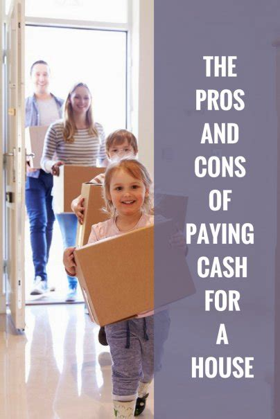 buy house for cash pros and cons the pros and cons of paying cash for a house