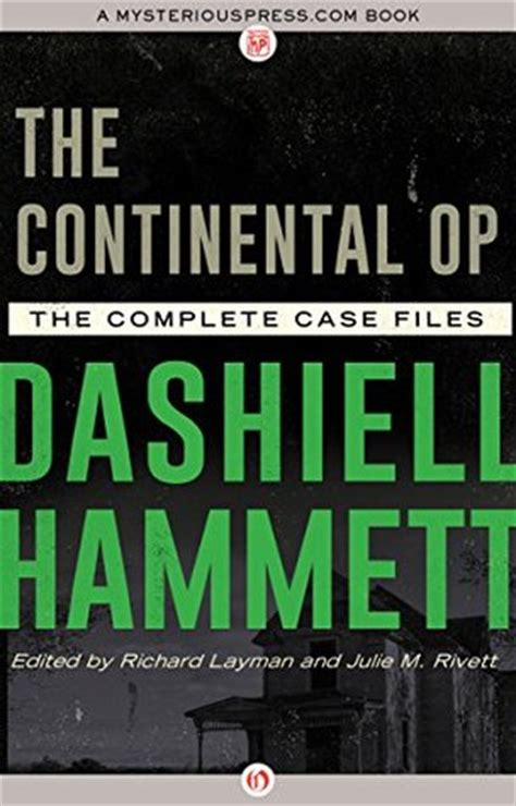 the big book of the continental op books the continental op the complete files by dashiell