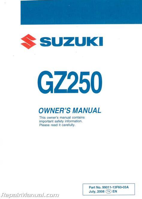 2009 Suzuki Gz 250 by 2009 Suzuki Gz250 Marauder Motorcycle Owners Manual