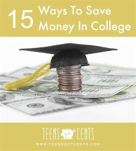 10 Ways To Save Money For College by 15 Ways To Save Money In College Teensgotcents