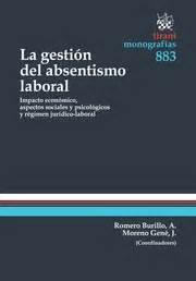 libreria fundacion laboral librer 237 a dykinson la gesti 243 n del absentismo laboral