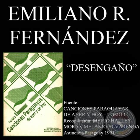 desenganos amorosos letras hispanicas 8437604354 portal guaran 237 desenga 209 o canci 243 n de emiliano r fern 193 ndez