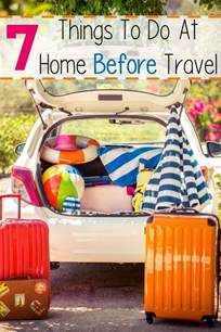 things to do at home 7 things to do at home before travel moments with mandi
