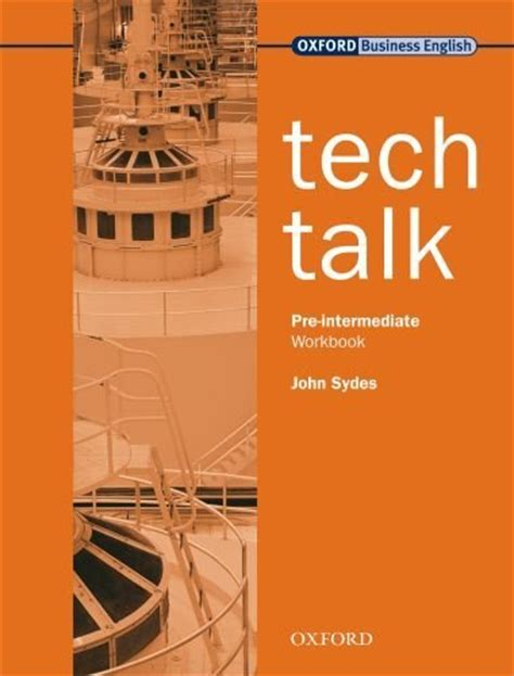 talk books tech talk workbook pre intermediate by sydes on