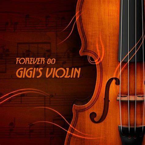 download mp3 gigi album next chapter gigi s violin forever 80 mp3 buy full tracklist