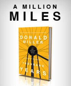 a million miles in a thousand years what i learned while editing my own life a million miles in a thousand years book review