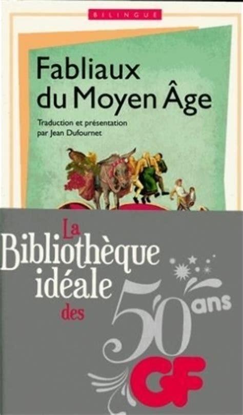 libro fabliaux du moyen age fabliaux du moyen age livraddict