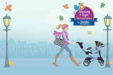 Similac Sweepstakes - similac strolling in style giveaway sweepstakes pit