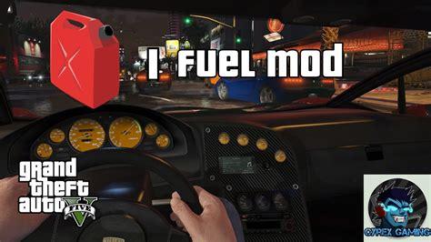 mod gta 5 youtube gta v pc mods i fuel mod gameplay video youtube