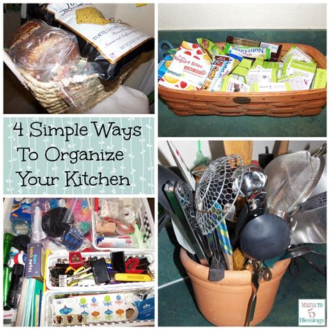 ways to organize your kitchen 4 simple ways to organize your kitchen mama to 6 blessings