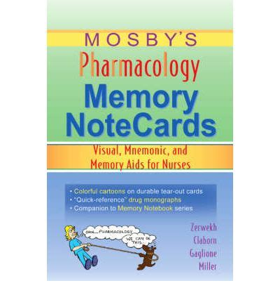 mosby s pharmacology memory notecards visual mnemonic and memory aids for nurses 4e mosby s pharmacology memory notecards visual mnemonic