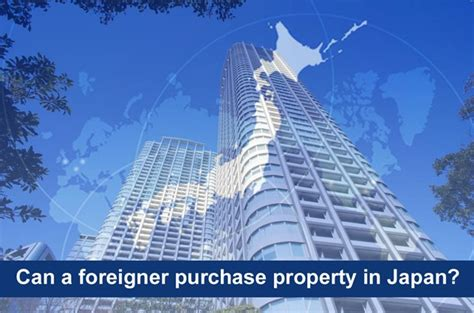 buy a house in japan foreigners can a foreigner purchase property in japan