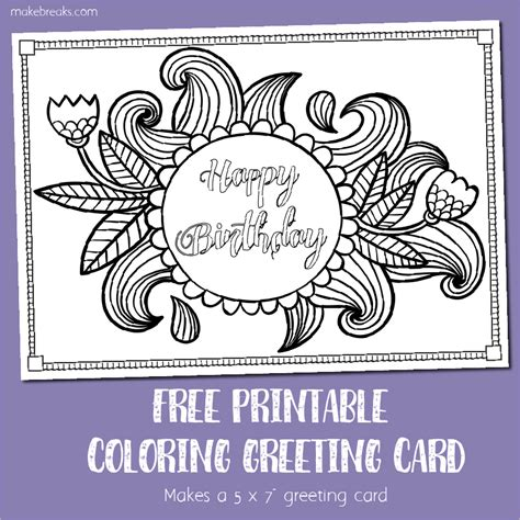 Free Printable Birthday Coloring Card Make Breaks Card Coloring