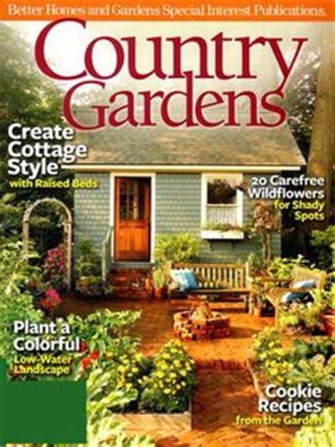 Yard Garden Magazine 1000 Images About Home Gardening Magazines On