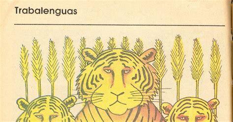 libro tres tristes tigres libros de primaria de los 80 s trabalenguas tres tristes tigres mi libro de segundo lecturas