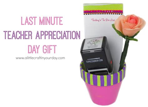 Valentine Day Home Decor Last Minute Teacher Appreciation Day Gift A Little Craft