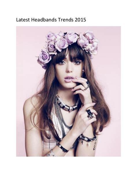 2015 hottest headband trends latest headbands trends 2015
