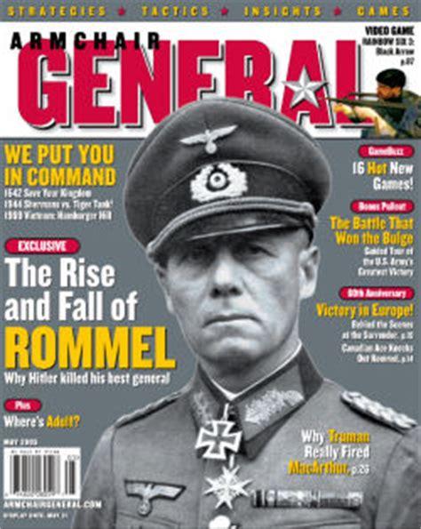Armchair General Forums May 2005 Battlefield Leader Field Marshal Erwin Rommel