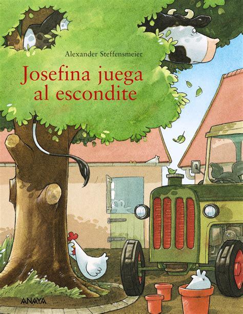 josefina juega al escondite anaya infantil y juvenil
