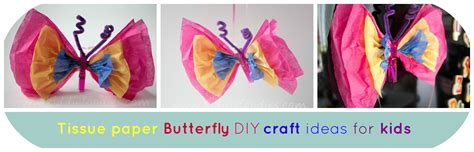 Tissue Paper Craft Ideas For - tissue paper butterfly diy craft ideas for kiddie
