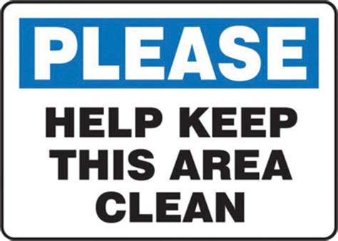 free printable keep area clean signs airgas a81mhsk926vp accuform signs 174 7 quot x 10 quot black