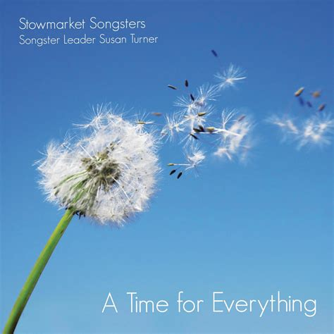 A Time For Everything by Cd A Time For Everything Stowmarket Songsters