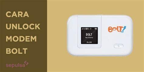 Modem Bolt Di Palembang cara unlock modem bolt sepulsa