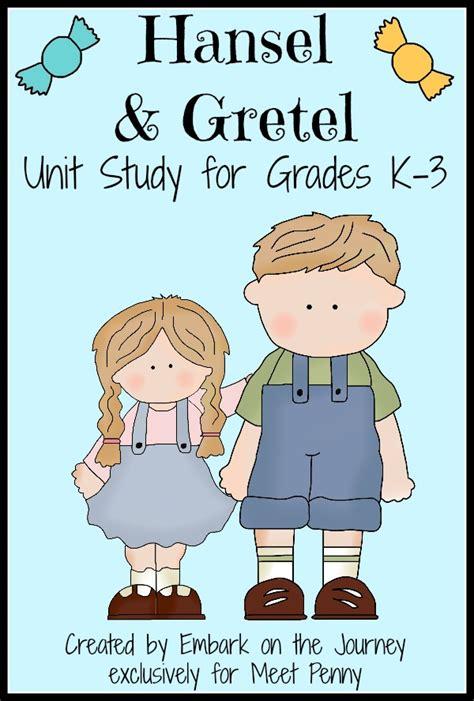 printable version of hansel and gretel hansel and gretel literature unit study school resources