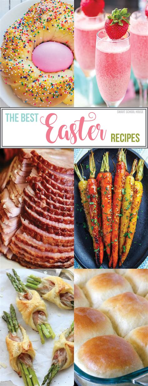 easter recipies the best easter recipes smart school house