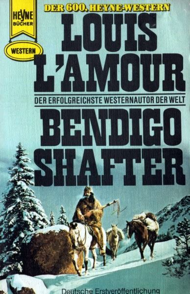 Bendigo Shafter Novel German The Official Louis L
