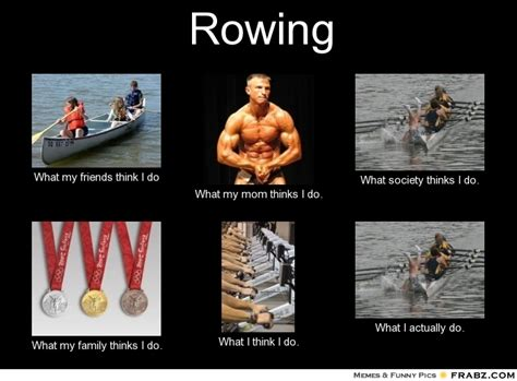 Funny Rowing Memes - friend crew quotes quotesgram